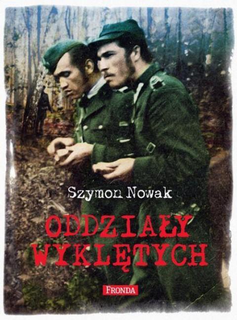 """Okładka książki """"ODDZIAŁY WYKLĘTYCH"""", fot.: wydawnictwofronda.pl"""
