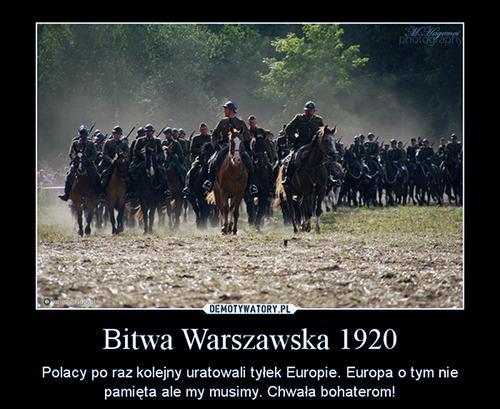 Demotywator, przypominający o znaczeniu Bitwy Warszawskiej, fot.: demotywatory.pl